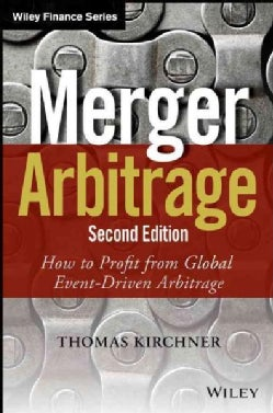 Merger Arbitrage: How to Profit from Global Event-Driven Arbitage (Hardcover)