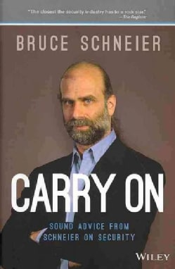 Carry on: Sound Advice from Schneier on Security (Hardcover)