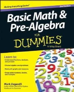 Basic Math & Pre-Algebra for Dummies (Paperback)