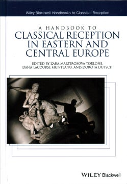 A Handbook to Classical Reception in Eastern and Central Europe (Hardcover)