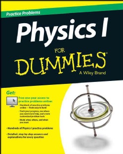 Physics 1 Practice Problems for Dummies