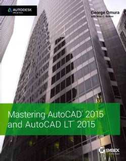Mastering AutoCAD 2015 and AutoCAD LT 2015 (Paperback)