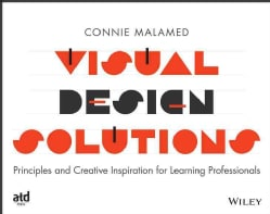 Visual Design Solutions: Principles and Creative Inspiration for Learning Professionals (Paperback)