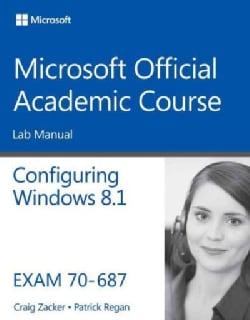 Configuring Windows 8.1: Exam 70-687 (Paperback)