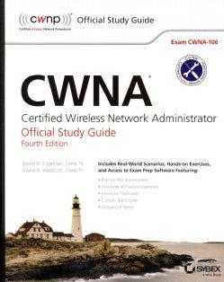 Certified Wireless Network Administrator: Exam CWNA-106 (Paperback)