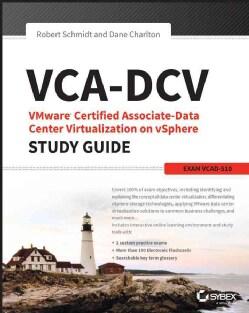 VCA-DCV VMWare Certified Associate-Data Center Virtualization on VSphere: Exam VCAD-510 (Paperback)