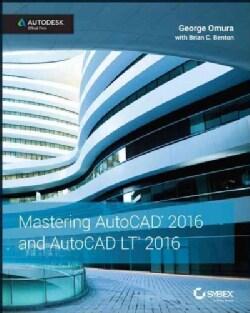 Mastering AutoCAD 2016 and AutoCAD LT 2016 (Paperback)