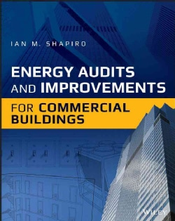 Energy Audits and Improvements for Commercial Buildings (Hardcover)