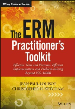 The Erm Practitioner's Toolkit: Effective Tools and Processes, Efficient Implementation and Problem-solving Beyon... (Hardcover)