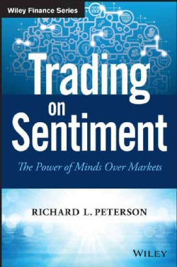 Trading on Sentiment: The Power of Minds over Markets (Hardcover)