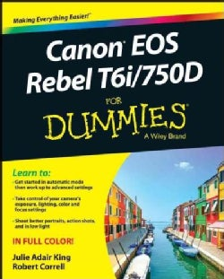 Canon Eos Rebel T6i / 750D for Dummies (Paperback)