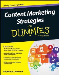 Content Marketing Strategies for Dummies (Paperback)