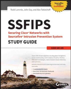 SSFIPS Securing Cisco Networks with Sourcefire Intrusion Prevention System: Exam 500-285 (Paperback)