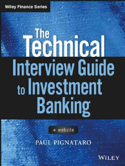 The Complete, Technical Interview Guide to Investment Banking + Website