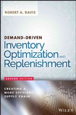 Demand-Driven Inventory Optimization and Replenishment: Creating a More Efficient Supply Chain (Hardcover)