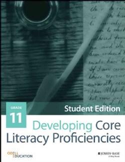 Developing Core Literacy Proficiencies, Grade 11: Student Materials (Paperback)