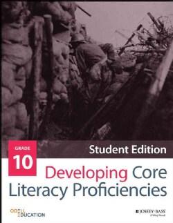 Developing Core Literacy Proficiencies, Grade 10: Student Materials (Paperback)