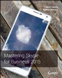 Mastering Skype for Business 2015 (Paperback)