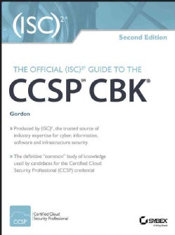 The Official (Isc)2 Guide to the Ccsp Cbk (Hardcover)
