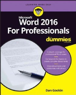 Word 2016 for Professionals for Dummies (Paperback)