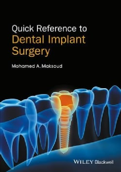 Quick Reference to Dental Implant Surgery (Paperback)