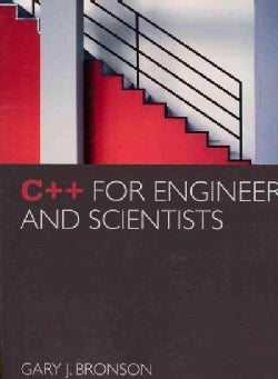 C++ for Engineers and Scientists (Paperback)