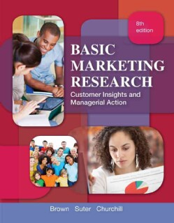 Basic Marketing Research: Customer Insights and Managerial Action