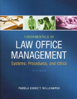 Fundamentals of Law Office Management: Systems, Procedures, and Ethics (Paperback)