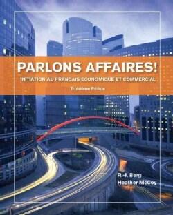 Parlons Affaires!: Initiation Au Francais Economique Et Commercial (Paperback)