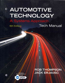 Automotive Technology Tech Manual: A Systems Approach (Paperback)