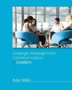 Strategic Management Communication for Leaders (Paperback)