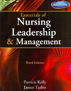 Essentials of Nursing Leadership & Management With Premium Web Site Printed Access Card)