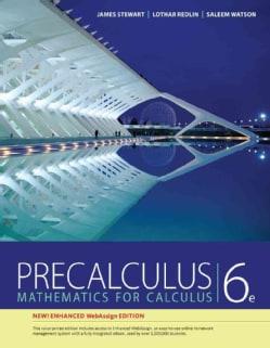 Precalculus: Mathematics for Calculus: Enhanced Webassign Edition (Paperback)