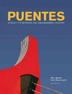 Puentes / Bridges: Spanish for Intensive and High-beginner Courses (Paperback)
