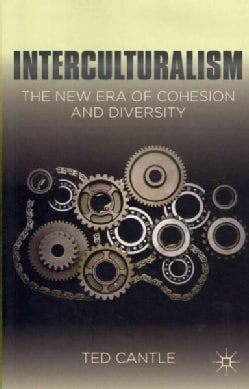 Interculturalism: The New Era of Cohesion and Diversity (Paperback)