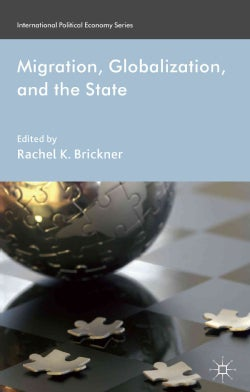 Migration, Globalization, and the State (Hardcover)