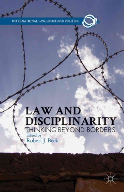 Law and Disciplinarity: Thinking Beyond Borders (Hardcover)