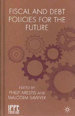 Fiscal and Debt Policies for the Future (Hardcover)