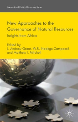 New Approaches to the Governance of Natural Resources: Insights from Africa (Hardcover)