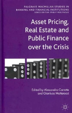 Asset Pricing, Real Estate and Public Finance over the Crisis (Hardcover)