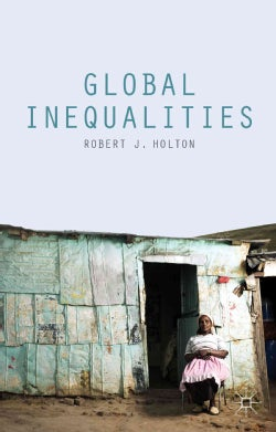 Global Inequalities (Paperback)