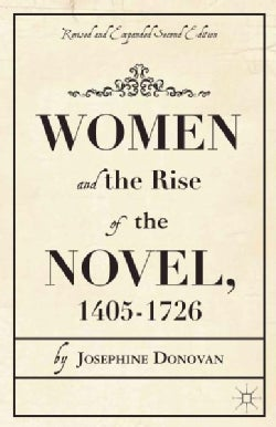 Women and the Rise of the Novel, 1405-1726 (Paperback)