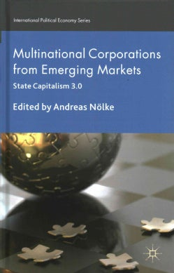 Multinational Corporations from Emerging Markets: State Capitalism 3.0 (Hardcover)