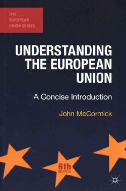 Understanding the European Union: A Concise Introduction (Paperback)