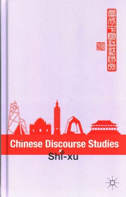 Chinese Discourse Studies (Hardcover)