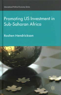 Promoting US Investment in Sub-Saharan Africa (Hardcover)