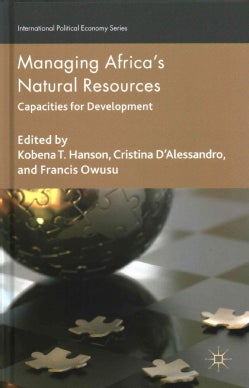 Managing Africa's Natural Resources: Capacities for Development (Hardcover)
