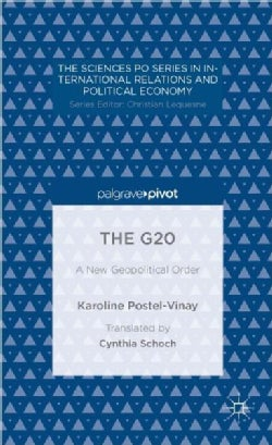 The G20: A New Geopolitical Order (Hardcover)