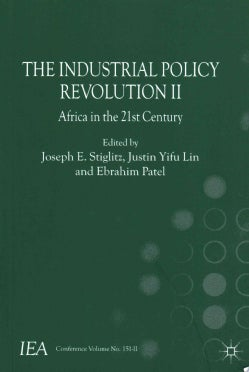 The Industrial Policy Revolution II: Africa in the Twenty-first Century (Paperback)