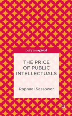 The Price of Public Intellectuals (Hardcover)